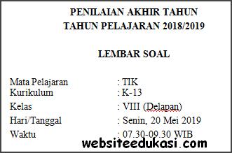 Soal PAT / UKK TIK Kelas 8 Kurikulum 2013 Terbaru