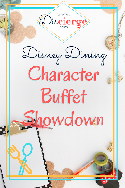 Disney Dining Character Buffet Showdown