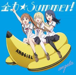 angela - Zenryoku☆Summer ( Opening Aho Girl )