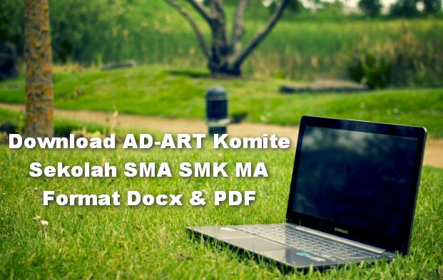 Download AD-ART Komite Sekolah SMA SMK MA Format Docx & PDF