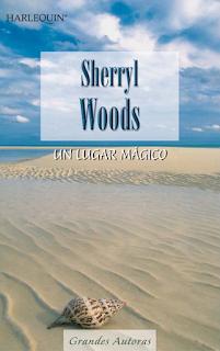 Sherryl Woods - Un Lugar Mágico