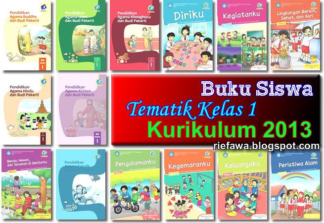 Download Buku Siswa Tematik Kelas 1 Sd Mi Kurikulum 2013 Rief Awa Blog Download Kumpulan