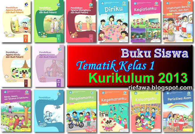 Download Buku Guru Tematik Kelas 1 Sd Mi Kurikulum 2013 Rief Awa Blog Download Kumpulan Soal