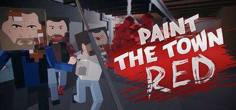 Paint the Town Red PC Game