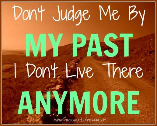 Quotes Don T Judge: Daveswordsofwisdom.com: Don't Judge Me