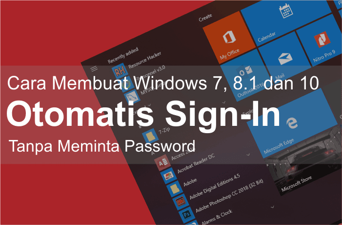 membuat auto login tanpa memasukkan password pada windows