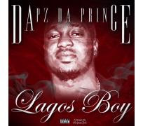 London-based Nigerian Hip-Hop artist Dapz Da Prince - real name Dapo Soyemi - is proud to release the brand new music video for his first Afrobeats single titled 'Lagos Boy', which come on the back of his 2015 singles 'Star Of The Show' and 'Crazy Baby', which were championed by Link Up TV.