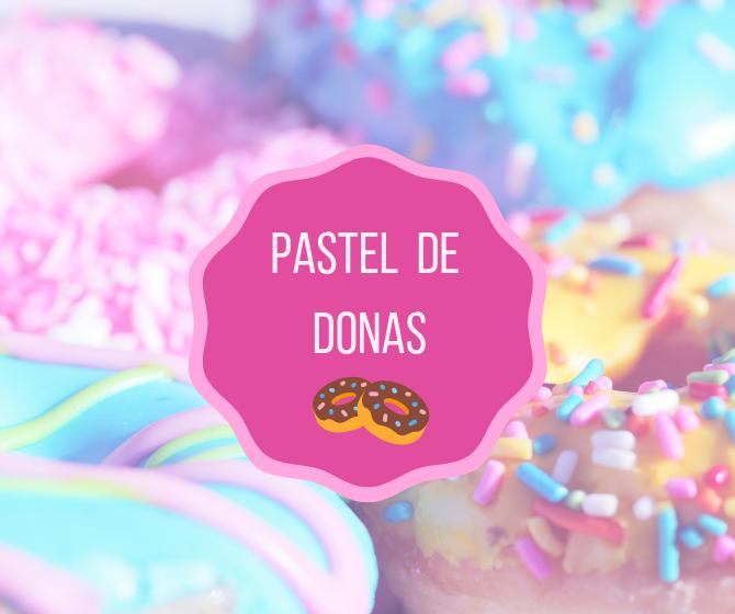 PASTEL DE DONAS