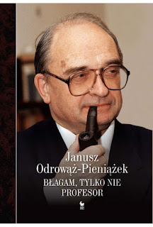 Błagam, tylko nie profesor - Janusz Odrowąż-Pieniążek