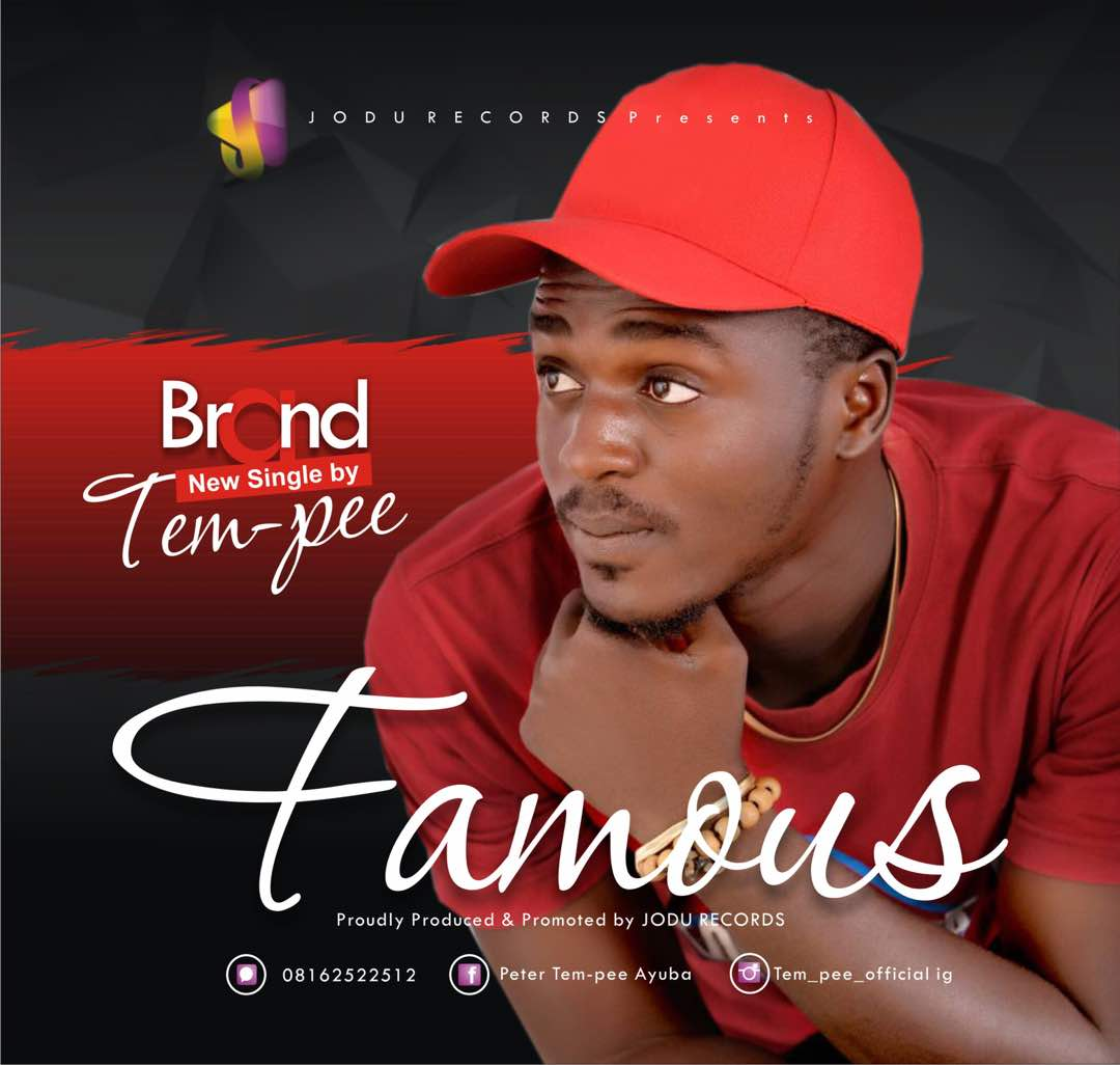 Download Famous by Tem Pee