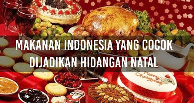 Makanan Indonesia yang cocok dijadikan Hidangan Natal