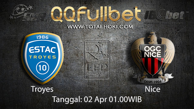 BOLA88 - PREDIKSI TARUHAN BOLA TROYES VS NICE 02 APRIL 2018 ( FRENCH LIGUE 1 )
