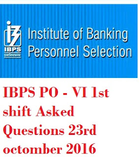 IBPS PO Prelims 2016 1st shift asked questions