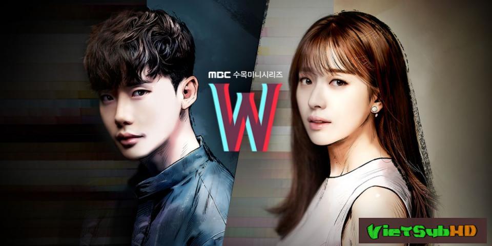 Phim W - Hai Thế Giới Tập 16/16 | Tập Đặc Biệt 2 VietSub HD | W - Two Worlds 2016