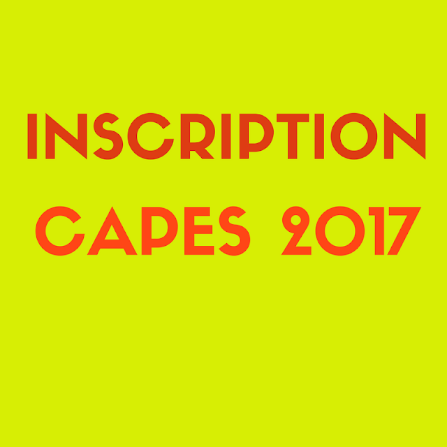 Inscription capes 2017