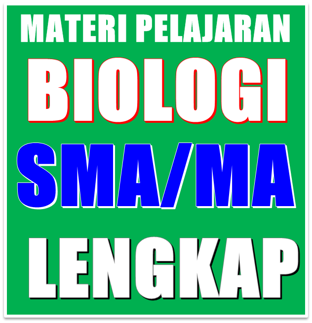 Materi Pelajaran Biologi SMA/MA Semester 1/2 Kelas 12