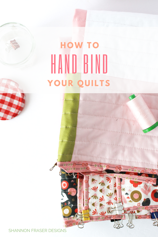 Hand Binding Tutorial one of the Best of 2018 blog posts for Shannon Fraser Designs