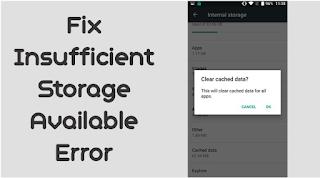 """Cara Memperbaiki Error """"Insufficient Storage Available"""" tentang masalah penyimpanan yang tidak memadai"""