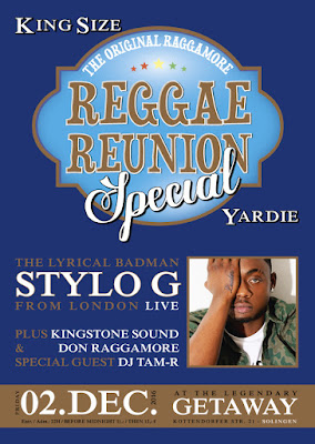 Reggae Reunion King Size Yardie Special wt Stylo G (live) 16/12/02 Getaway - Solingen