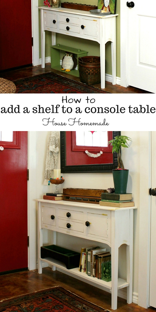 DIY: Adding a shelf to a console table- House Homemade