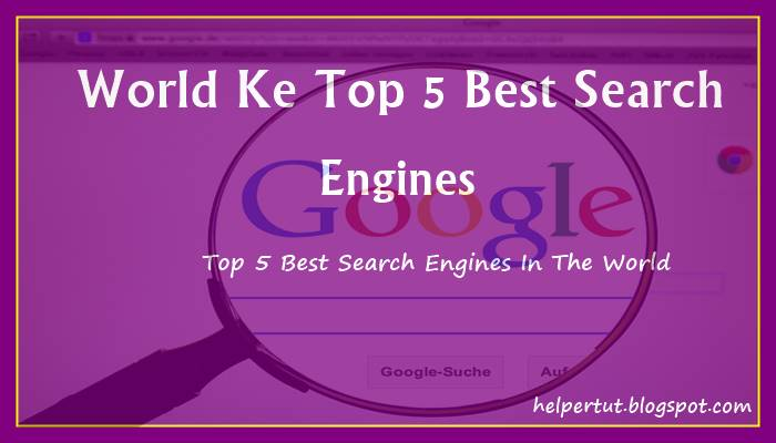 duniya ke top 5 search engine