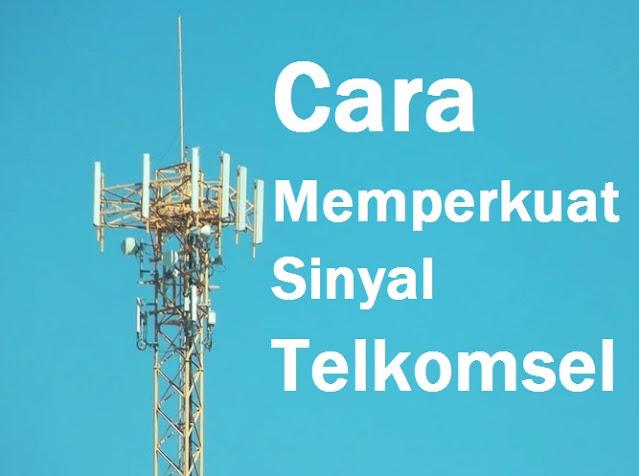 cara memperkuat sinyal