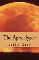 a photo of the book The Apocalypse: The End of Days Prophecy by Erika Grey Sample Chapter 10  Armageddon