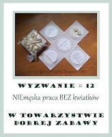 http://tdz-wyzwaniowo.blogspot.com/2016/10/wyzwanie-12-niemeska-praca-bez-kwiatkow.html