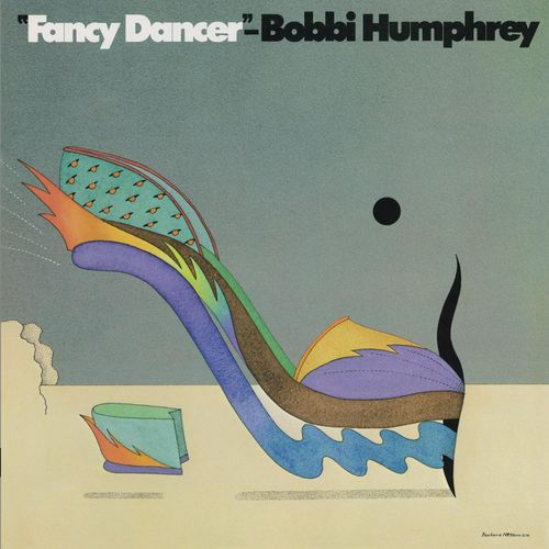 """Fancy Dancer"" Bobbi Humphrey."