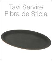 http://www.amenajarihoreca.ro/2014/11/Tavi-Fibra-De-Sticla-Tava-Servire-Pret.html