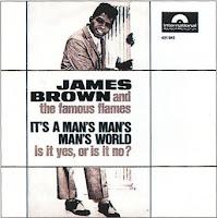It's a Man's Man's Man's World (James Brown)