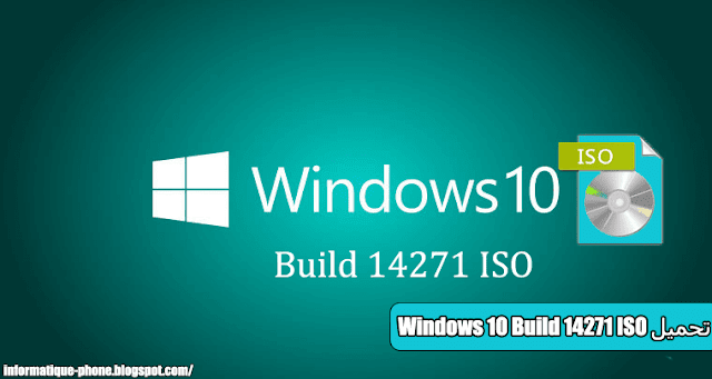 تحميل Windows 10 Build 14271 ISO كاملة
