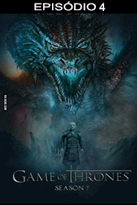 Assistir Game of Thrones 7x04 Online Dublado e Legendado
