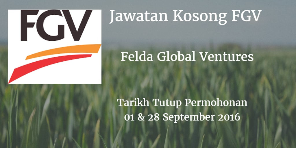 Jawatan Kosong FGV 01 & 28 September 2016