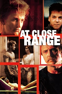 Watch At Close Range Online Free in HD