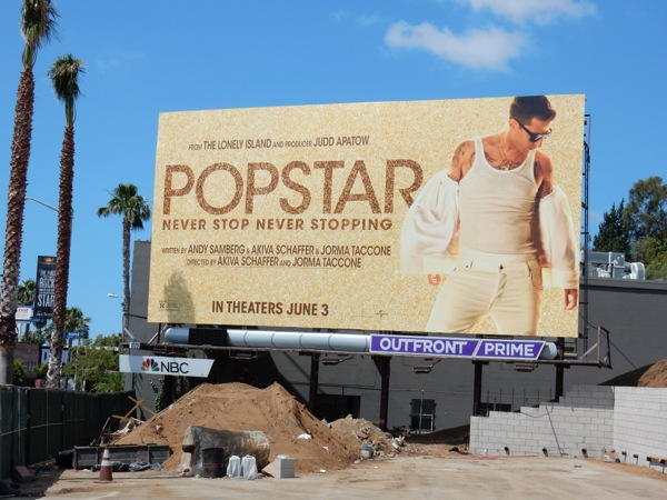 Popstar Never stop never stopping movie billboard