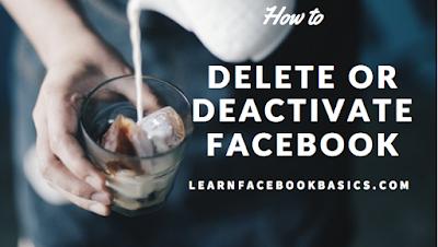 How do you delete or deactivate your Facebook account temporarily?