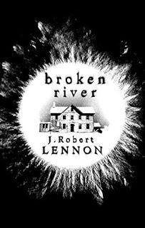 Broken River, J. Robert Lennon