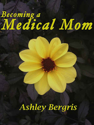 Becoming a Medical Mom