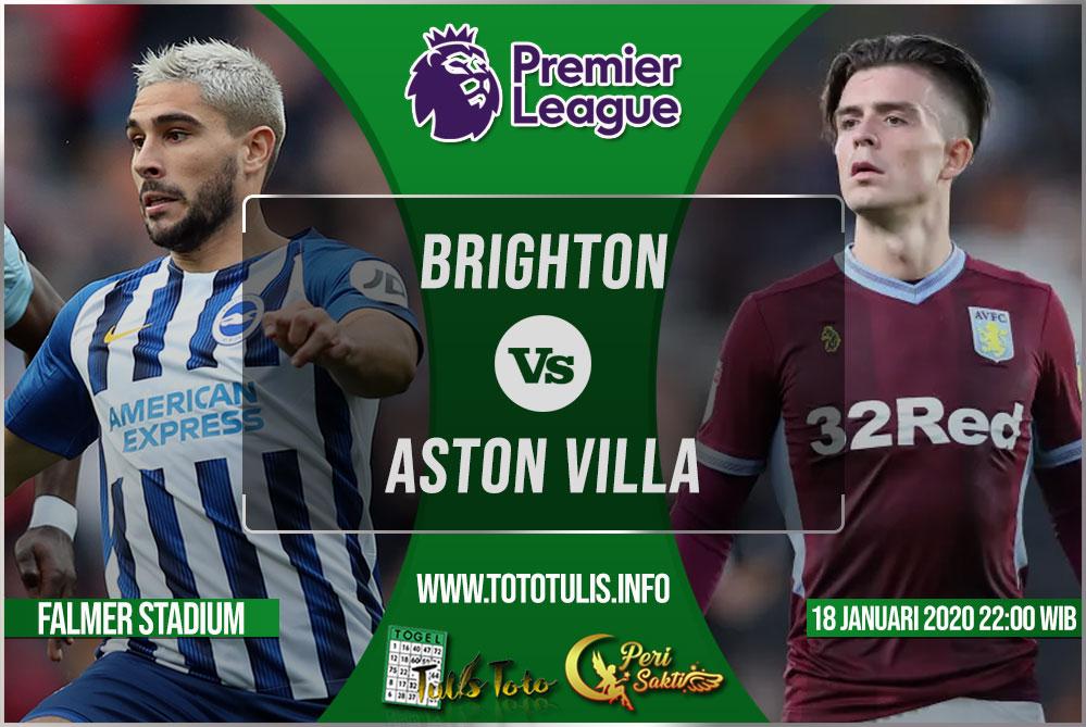 Prediksi Brighton vs Aston Villa 18 Januari 2020