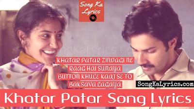 khatar-patar-song-lyrics-varun-dhawan-anushka-sharma-sui-dhaaga-title-track