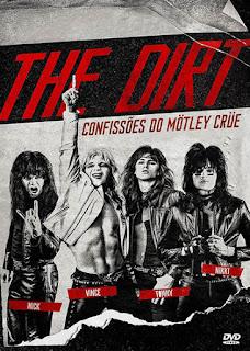 The Dirt: Confissões do Mötley Crüe - HDRip Dual Áudio