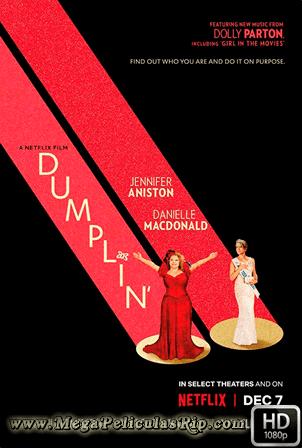 Dumplin [1080p] [Latino-Ingles] [MEGA]
