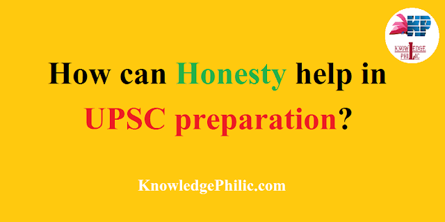 How can honesty help in UPSC preparation?
