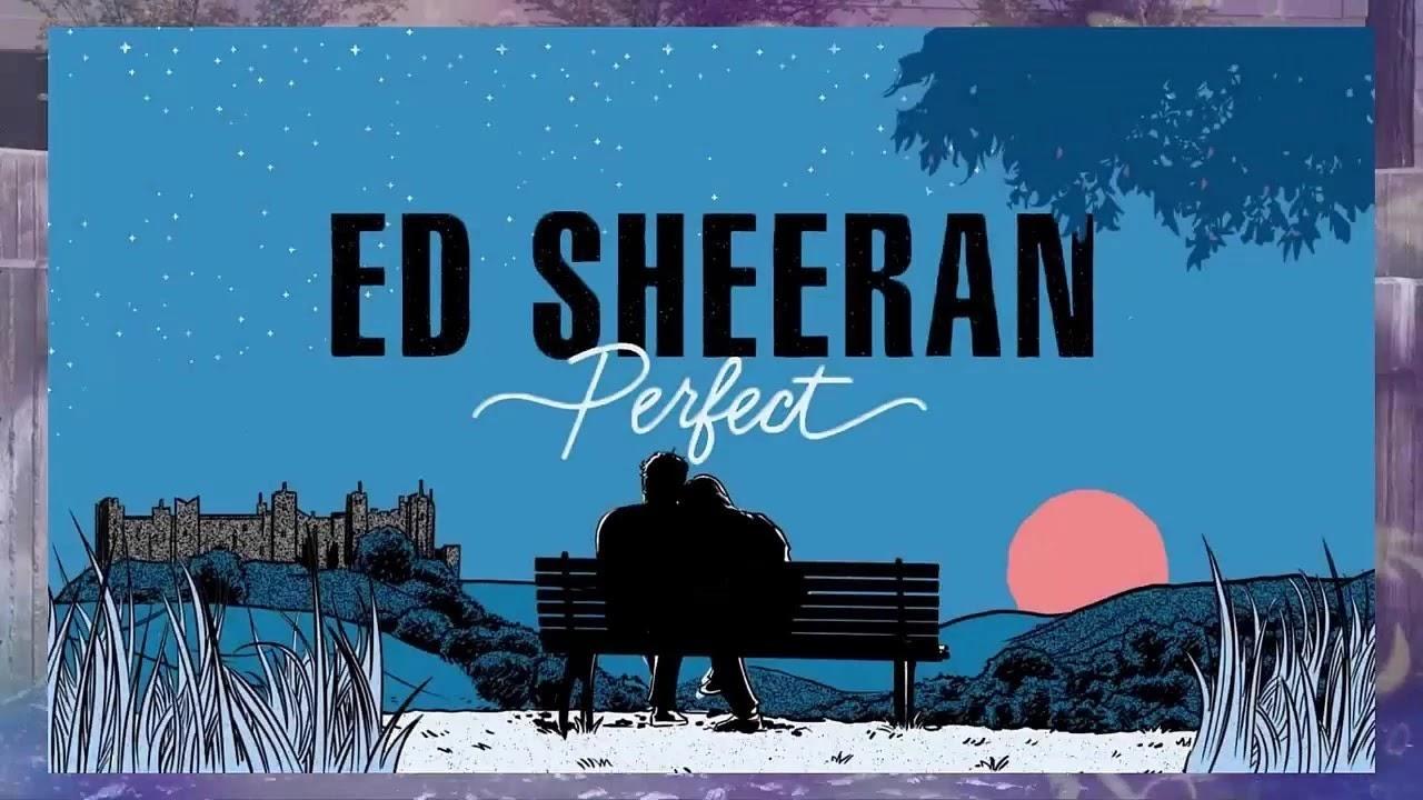 Arti Terjemahan Lirik Lagu Ed Sheeran - Perfect