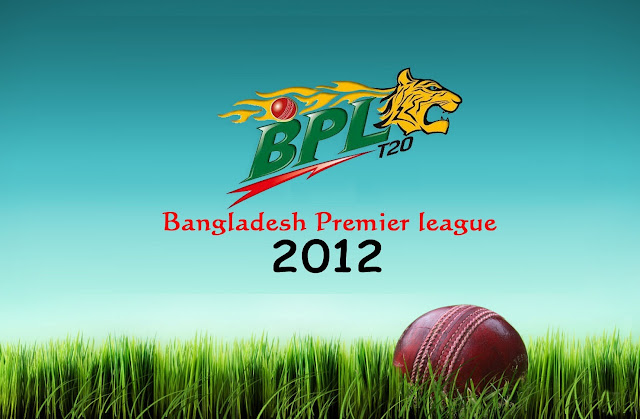 BPL T20 - Bangladesh Premier League 2012