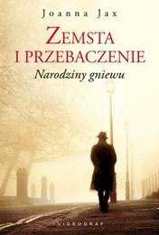 http://lubimyczytac.pl/ksiazka/3717119/zemsta-i-przebaczenie-narodziny-gniewu