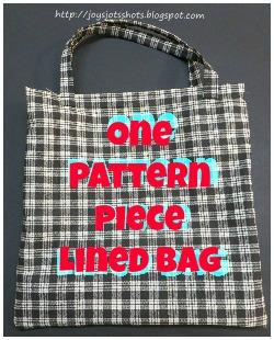 https://joysjotsshots.blogspot.com/2013/09/one-main-pattern-piece-lined-bag.html