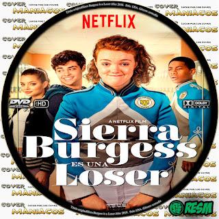 GALLETA SIERRA BURGESS IS A LOSER - SIERRA BURGESS ES UNA LOSER - SIERRA BURGESS ES UNA PERDEDORA - 2018 - [COVER DVD]