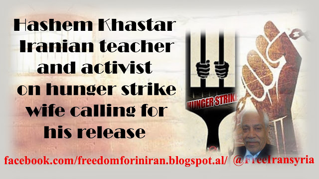 Hashem Khastar on hunger strike,